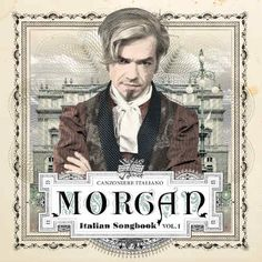 2009: Morgan - Italian songbook vol.1    Info: http://www.metamorgan.it/discografia/morgan.html