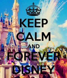 Keep Calm And Forever Disney? That doesn't even sound right. Who cares though.It's disney Walt Disney, Disney Nerd, Disney Fanatic, Disney Addict, Disney Trips, Disney Love, Disney Style, Disney Magic, Disney Parks