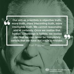 Karl Popper is known as one of the top century philosophers for scientific thought. Karl Popper, Philosophical Quotes, Colorado State University, Social Science, Food For Thought, Infographics, Writers, Philosophy, Knowledge
