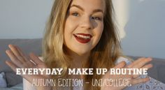 Everyday Make-Up (Autumn 2016) + GIVEAWAY!