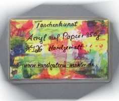 **Kunstgalerie Winkler**  Taschenkunstwerk (26)  **TaschenKunst Malerei ein Original und handgemalt, KEIN Druck!** Info über die Taschenkunst: Taschenkunst auch Pocket-Art-Concept ist ein...