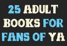 Last week during our weekly live video chat, Tea Time with Team Epic Reads, we discussed and debated what adult books are good for people who typically read YA and only YA.