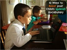 10 Ways to Improve your Child's Spanish Vocabulary at Home