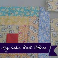 Log Cabin Quilt Pattern - Hobbies On A Budget