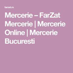 Mercerie – FarZat Mercerie   Mercerie Online   Mercerie Bucuresti I Need To Know, Haberdashery