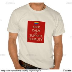 keep calm support equality t-shirts #lovewins