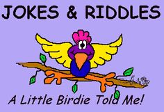 * JOKES & RIDDLES for Children (Clean Fun) from Brownielocks. - and links to lots of other jokes and riddles