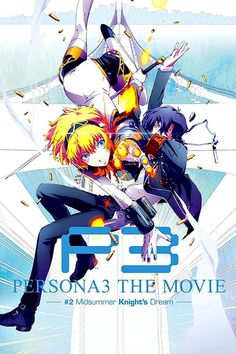 Persona 3 the Movie: #2Midsummer Knight's Dream . i have seen Midsummer Knight's Dream it's a good movie but yet it made me cry near the ending!