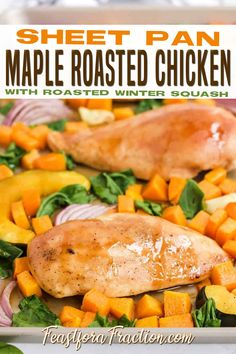 Chicken breast with maple-mustard glaze and winter squash are roasted in this easy, healthy sheet pan chicken dinner that perfect for a family dinner or for meal prep. It also happens to be naturally gluten-free and dairy-free. Sheet pan dinners are the perfect solution for weeknight meals because all the ingredients are tossed on a pan and cooked at once. | Feast for a Fraction @feastforafraction #fallchickenrecipes #maplerecipes #chickenrecipes #roastedchickenrecipes #feastforafraction