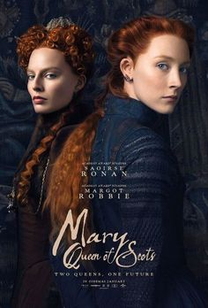 Maria Stuart – Poster Maria Stuart, Queen of Scotland with Saoirse Ronan and Margot Robbie starts on in German cinemas. 2018 Movies, Hd Movies, Movies To Watch, Movies Online, Movies And Tv Shows, Film Movie, Film Online, Hindi Movie, Comedy Movies