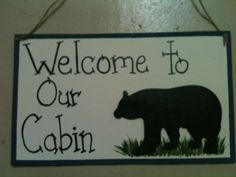 Bear Welcome to our cabin personalized sign by CountryCutiesCrafts