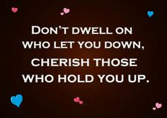 those who hold you up