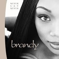 brandy album- never say never