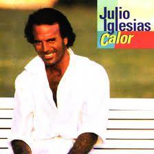 JULIO IGLESIAS - Calor