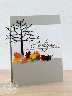 handmade card for Autumn ... gray base ... wide band of white ... die cut bare tree ... punched oak leaves in gorgeous Fall colors ... sentiment by There She Goes Clear Stamps ... wonderful card!!