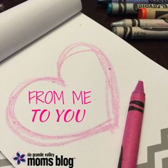 From Me To You :: Valentine Notes and Letters :: RGV Moms Blog