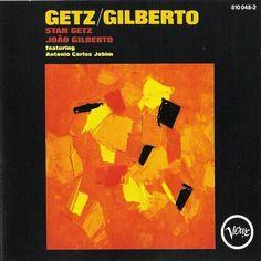 João Gilberto & Stan Getz This album is literally my life. I love Bossa Nova so much.