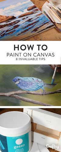 Learn how to paint on canvas like an expert with these 8 tips.
