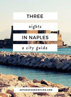 Naples | City Break Guide | European Travel | Italy Breaks