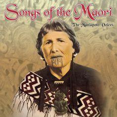 The Maniapoto Voices - Songs Of The Maori