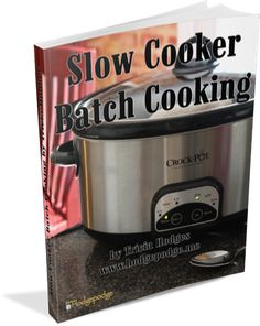 An absolutely free Slow Cooker Batch Cooking ebook for you. It is the super supper saver! Save money and avoid the drive through.