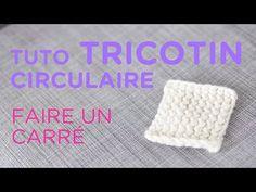 Les bases du tricotin géant - partie 2 - YouTube