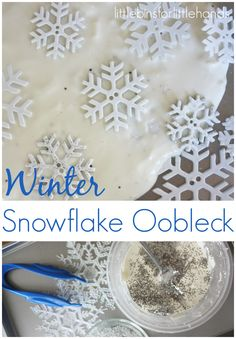 Snowflake Oobleck Science Sensory Play Winter Activities for Kids