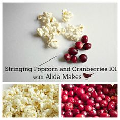 Alida Makes: Stringing Popcorn and Cranberry Garland 101. Such a wonderful, easy and inexpensive Christmas project.