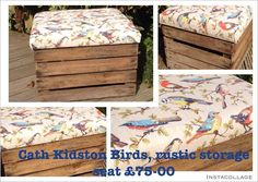 Rustic living storage seat by MaisonTresElegante on Etsy, £75.00 Cath Kidston Birds Fabric Rustic style storage seats upcycled from genuine used rustic apple crates. Dimensions :- Height 39cms x Depth 40cm x Width 50cm.