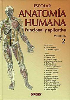 Escolar Anatomía humana funcional y aplicativa      Amat Muñoz, P…