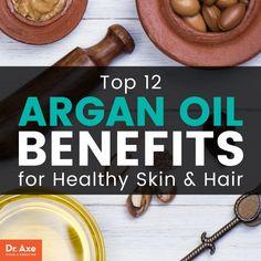 Argan oil benefits - Dr. Axe