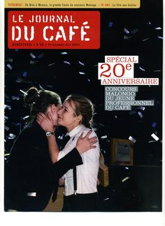 Le Journal du Café N°58 Printemps-été 2014 Spécial 20ème anniversaire: Concours Malongo du jeune professionnel du café. 5ème Prix du meilleur dégustateur: 1 élève de notre Lycée: Marina Bourlon de Rouvre!