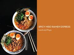 RAMEN 10 WAYS – Spicy Miso Ramen Express