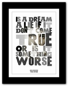 BRUCE SPRINGSTEEN - The River  -  typography song lyric unframed poster art  ltd edition  print