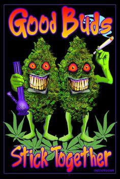 Good Buds Stick Together - Black Light Poster
