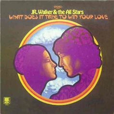 JR. Walker And The All Stars - What Does It Take To Win Your Love