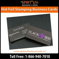 www.spotuvbusinesscards.ca  OR call:  1-866-940-7010 or 905-761-7010 •	Adding a foil accent on paper is excellent method to build your cards unique. •	A die is mounted and heated; foil is placed over the material to be imprinted. •	A mixture of heat, dwell time, pressure and stripping time control the standard of the stamp.  •	We can easily apply a number of colors of foil on the very same cards.  •	We can easily combine an embossing along with hot stamping for a nice 3d metallic effect.