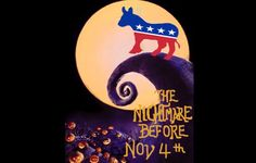 The Nightmare Before November 4th
