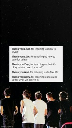 and Thank you to One Direction for teaching us we can do anything