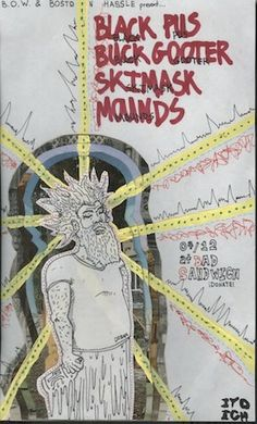 Black Pus, Buck Gooter, SKIMASK, Mounds at Butcher Shoppe 4/12