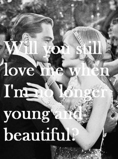 "Will you still love me when I'm no longer young and beautiful? #nicequote Visit this site http://loveradianceskincare.com For Anti-Aging Products! ""Get On The VIP Early Bird List"" Click here https://smashing.leadpages.net/7secopt2/"