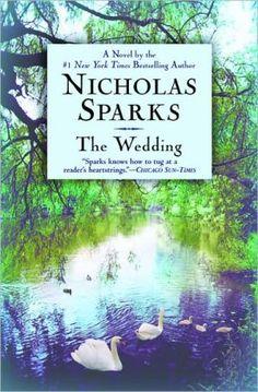 The Wedding - Nicholas Sparks, uno de mis libros preferidos :)