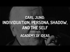 Introduction to Carl Jung - Individuation, the Persona, the Shadow, and the Self Understanding People, Understanding Yourself, Psychological Theories, Everything Is Connected, 16 Personalities, I Ching, Holistic Approach, Carl Jung, Human Nature