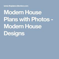 Modern House Plans with Photos - Modern House Designs