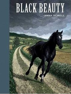 "Black Beauty by Anna Sewell - ""My troubles are all over, and I am at home; and often before I am quite awake, I fancy I am still in the orchard at Birtwick, standing with my friends under the apple trees."""