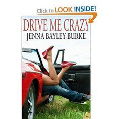 Drive Me Crazy, Jenna Bayley-Burke