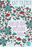 Buy Seit ich dich gefunden habe: Liebesroman by Andrea Härtel, Kat French and Read this Book on Kobo's Free Apps. Discover Kobo's Vast Collection of Ebooks and Audiobooks Today - Over 4 Million Titles! Thriller, Playing Cards, French, Books, Products, Love Story, Book Recommendations, Romance Books, Pocket Books