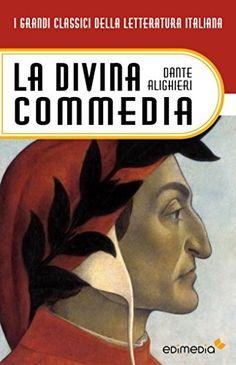 La Divina Commedia (I Grandi Classici della Letteratura Italiana Vol. 20) di Dante Alighieri, http://www.amazon.it/dp/B00BXLU1KE/ref=cm_sw_r_pi_dp_CjC8ub0KYW1S4