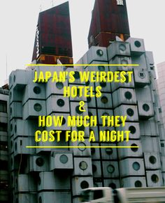 Taking a looking at some of Japan's, err, more unique hotels and the costs required to stay in em! #japan #travel #weird #hotels