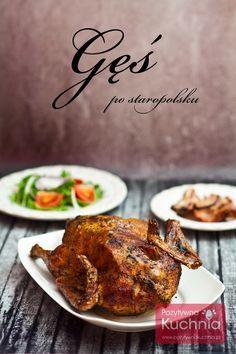 Gęś po staropolsku - #przepis na #ges pieczoną z kapustą, boczkiem i cebulą… Tandoori Chicken, Pork, Cooking Recipes, Dishes, Ethnic Recipes, Kitchen, Meat Dish, Poland, Winter